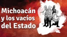 Michoacán y los vacíos del Estado